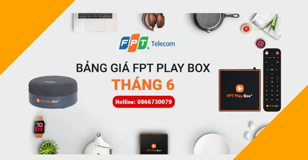 Khuyến mãi đặt mua FPT Play BOX tháng 6/2021