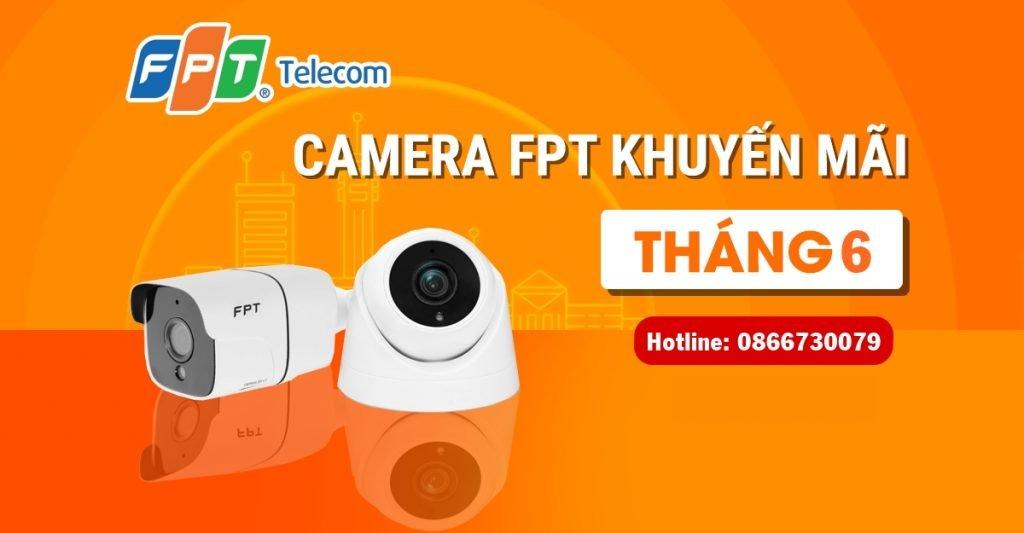 Ưu đãi lắp đặt Camera FPT trong tháng 6/2021