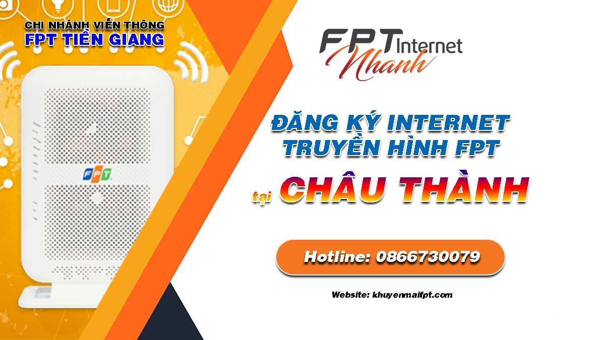 Tổng đài đăng ký lắp mạng Internet và Truyền hình FPT tại Châu Thành