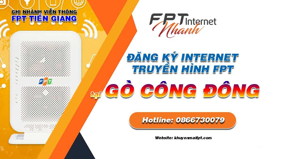 Tổng đài đăng ký lắp mạng Internet và Truyền hình FPT tại Gò Công Đông