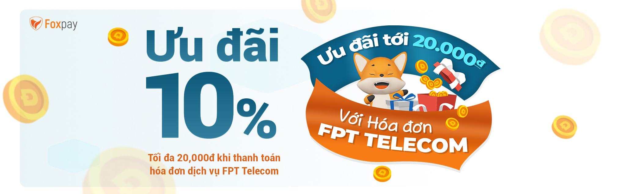 uu-dai-thang-8-giam-20.000-dong-khi-thanh-toan-hoa-don-dich-vu-fpt-telecom-tren-vi-foxpay
